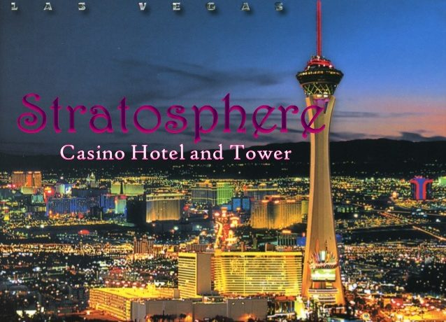Review of Stratosphere Las Vegas Hotel and Casino